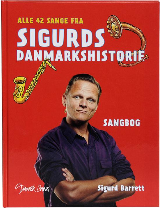 Sigurds Danmarkshistorie Sangbog