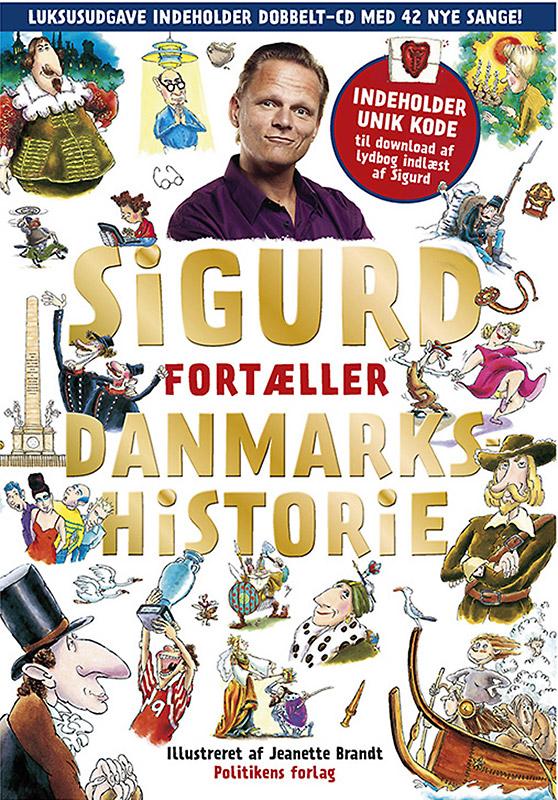 Sigurd fortæller Danmarkshistorie, guldudgave
