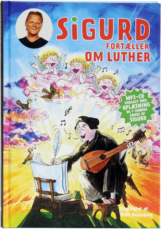 Sigurd fortæller om Luther