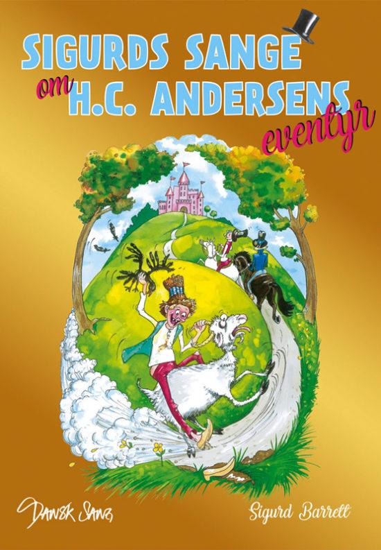 Sigurds sange om H.C. Andersens eventyr