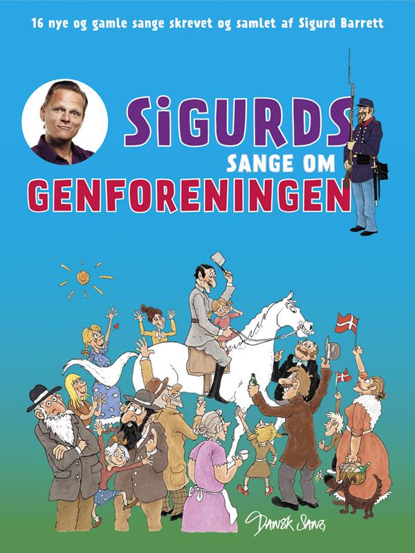 Sigurds sange om genforeningen: Sangbog